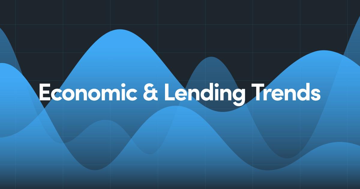 Economic & Lending Trends
